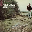 "Billy Joe Royal Featuring ""Hush""/Billy Joe Royal"