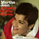 A Touch of the Queen/Martha Jean