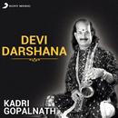 Devi Darshana/Kadri Gopalnath