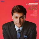 L.A. Break Down/Jack Jones