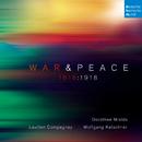 War & Peace - 1618:1918/Lautten Compagney