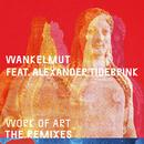 Work of Art (Remixes)( feat.Alexander Tidebrink)/Wankelmut