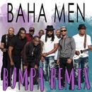 Bumpa (Black Shadow Remix)/Baha Men