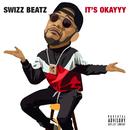 It's Okayyy/Swizz Beatz