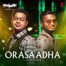 Orasaadha (Madras Gig)/Vivek - Mervin