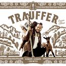 Schnupf, Schnaps + Edelwyss (Enzian Edition)/Trauffer
