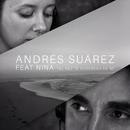 Tal Vez Te Acuerdes de Mí (Sesiones Moraima)( feat.Nina)/Andrés Suárez