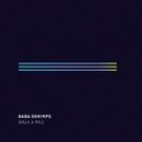 Walk a Mile (Radio Edit)/Baba Shrimps