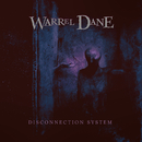Disconnection System/Warrel Dane
