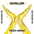Das goldene Tor/Schiller & Yalda Abbasi