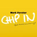 Chip In( feat.Maro & Maurice Kirya)/Mark Forster