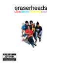 Ultraelectromagneticpop!: The 25th Anniversary Remastered Edition/Eraserheads