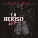 20 Años Celebrando/La Beriso