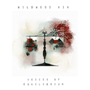 Voices of Equilibrium - EP/Wildwood Kin