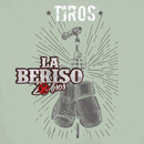 Tiros/La Beriso