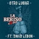 Otro Lugar( feat.David Lebón)/La Beriso