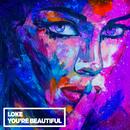 You're Beautiful/LOKE