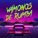 Vámonos de Rumba/Lo Blanquito