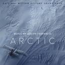 Arctic (Original Motion Picture Soundtrack)/Joseph Trapanese