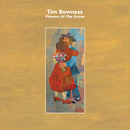 Flowers At The Scene/Tim Bowness