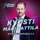 Nothing Compares 2 U (Tähdet, tähdet kausi 5)/Kyösti Mäkimattila