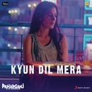 "Kyun Dil Mera (From ""Paharganj"")/Mohit Chauhan"