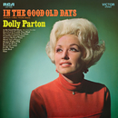 In the Good Old Days (When Times Were Bad)/Dolly Parton