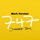 747 (Jugglerz Remix)/Mark Forster