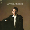 Entremont Plays Chopin - The Favorite Polonaises (Remastered)/Philippe Entremont