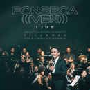 Ven (Live)/Fonseca