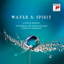 Water & Spirit/Windsbacher Knabenchor