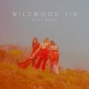 Never Alone/Wildwood Kin