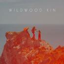 Wildwood Kin/Wildwood Kin