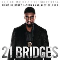 ハイレゾ/21 Bridges (Original Motion Picture Soundtrack)/Henry Jackman and Alex Belcher