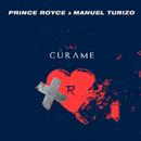 Cúrame( feat.Manuel Turizo)/Prince Royce
