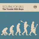 The Trouble with Boys/Scouting For Girls