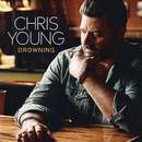 Drowning/Chris Young