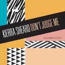 Don't Judge Me( feat.Missy Elliott)/Kierra Sheard