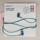 These Are The Times( feat.JRM)/Martin Garrix
