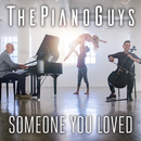 Someone You Loved/The Piano Guys