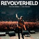 Freunde bleiben (Live)/Revolverheld