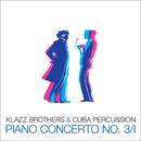 Piano Concerto No. 3/II (Radio Edit)/Klazz Brothers & Cuba Percussion