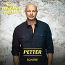 Bonfire/Petter