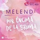 Por Encima de la Bruma/Melendi
