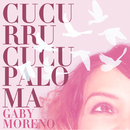 Cucurrucucu Paloma/Gaby Moreno