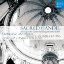 Sacred Handel - Music for the Carmelite Vespers/Musica Antiqua Latina
