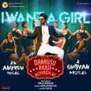 "I Want a Girl (From ""Dhanusu Raasi Neyargalae"")/Ghibran"