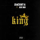 King( feat.MX/M9)/DaCosta