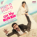 "Haiyo Haiyo (From ""Oh My Kadavule"")/Leon James"