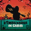 O Embaixador in Cariri (Ao Vivo)/Gusttavo Lima